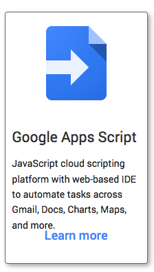 Google App Script promo - JavaScript cloud scripting platform with web-baesd IDE to automate tasks across Gmail, Docs, Charts, Maps and more.